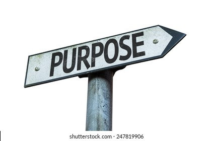 Purpose sign isolated on white background