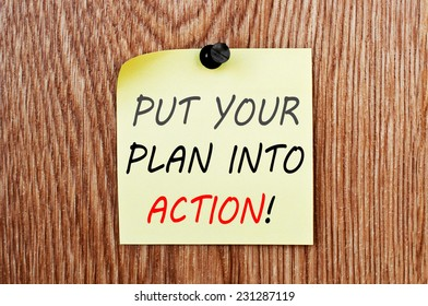 Put Your Plan Into Action! written on note paper