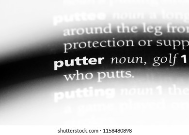 putter word in a dictionary. putter concept.