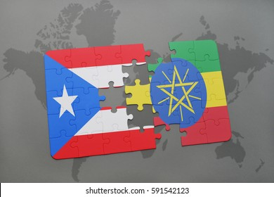 puzzle with the national flag of puerto rico and ethiopia on a world map background. 3D illustration