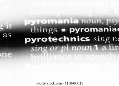 pyrotechnics word in a dictionary. pyrotechnics concept.