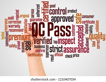 QC pass word cloud and hand with marker concept on white background.