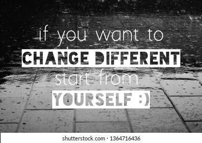 qoutes change different