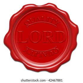 quality lord - illustration red wax seal isolated on white background with word : lord