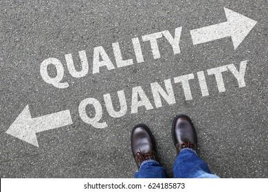 Quality quantity success choice choose business concept businessman decision