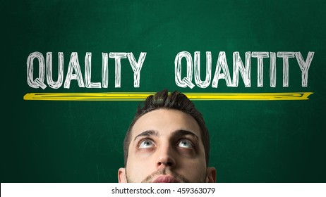 Quality x Quantity