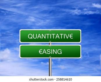 Quantitative Easing euro sign crisis stimulus Europe.