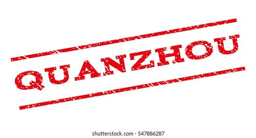 Quanzhou watermark stamp. Text caption between parallel lines with grunge design style. Rubber seal stamp with dirty texture. Glyph red color ink imprint on a white background.