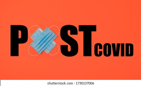 Quarantine Coronavirus pandemic end, post covid 19, new normal concept. Two protective face masks and text POST COVID. What will be after Covid-19. - Shutterstock ID 1730137006