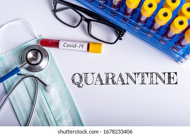 Quarantine - Means to stop the spread of the disease, self-isolation or self-quarantine. Pandemic Covid-19 Coronavirus