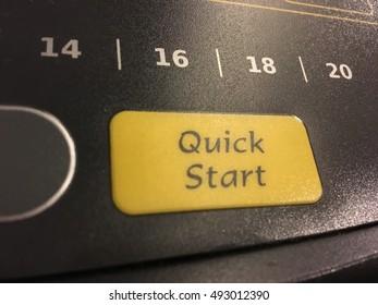 Quick start button.