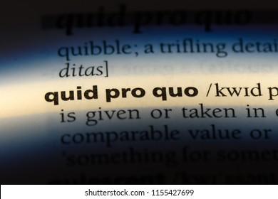quid pro quo word in a dictionary. quid pro quo concept.
