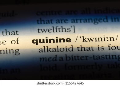 quinine word in a dictionary. quinine concept.