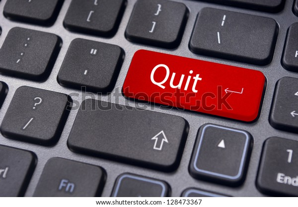 quit or give up concept, with message on enter key of keyboard.