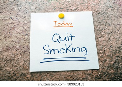 Quit Smoking Reminder For Today On Paper Pinned On Cork Board