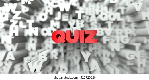 QUIZ -  Red text on typography background - 3D rendered royalty free stock image. This image can be used for an online website banner ad or a print postcard.