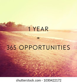 Quote - 1 year = 365 Opportunities