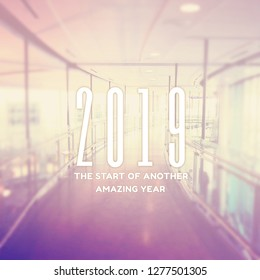 Quote - 2019 the start of another amazing year
