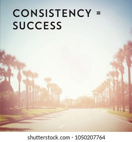 Quote - Consistency = Success
