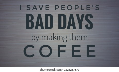 quote of the day about cofee