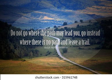 Quote of the famous american writer Ralph Waldo Emerson at the landscape with road in sunset fields