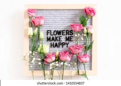 Quote Flowers make me happy. Felt letter 