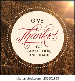 Quote - give  thanks for family, food, and health