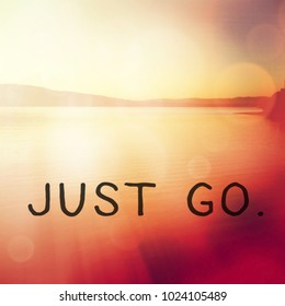 Quote - Just go