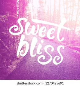 Quote - Sweet Bliss