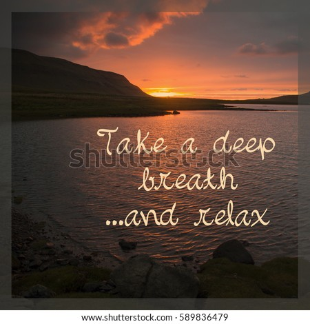 Quote Take Deep Breath Relax Stock Photo Edit Now 589836479