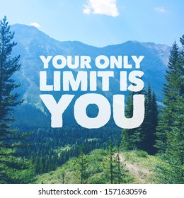 Quote - Your only Limit is you