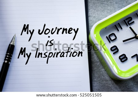 Quotes My Journey My Inspiration Motivational Stock Photo Edit Now