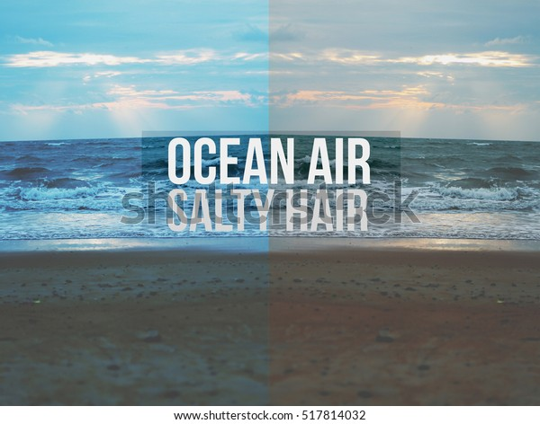 Quotes Ocean Air Salty Hair Background Stock Photo (Edit Now ...