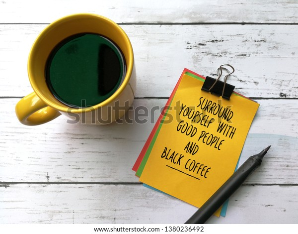 quotes on good people black coffee royalty stock image