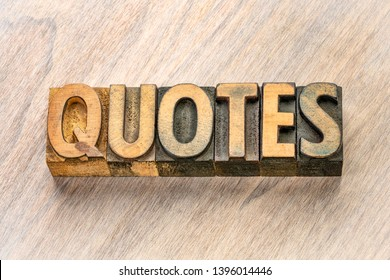 quotes word abstract in vintage letterpress wood type printing blocks