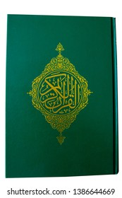"""Quran or Koran : Holy Book """"Qur'an"""" Isolated"""