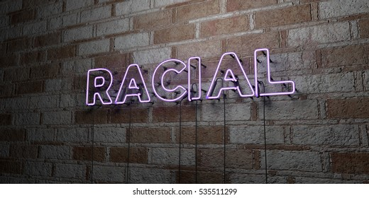 RACIAL - Glowing Neon Sign on stonework wall - 3D rendered royalty free stock illustration.  Can be used for online banner ads and direct mailers.
