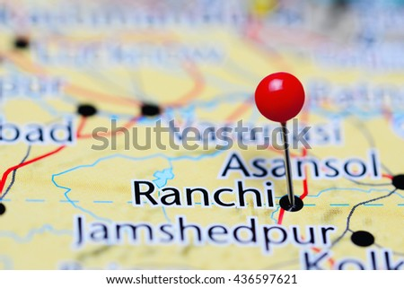 Ranchi In India Map.Ranchi Pinned On Map India Stock Photo Edit Now 436597621