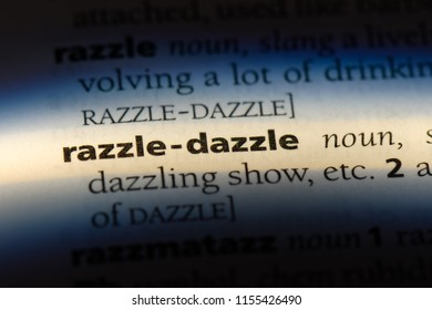 razzle dazzle word in a dictionary. razzle dazzle concept.