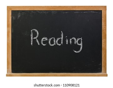 Reading written in chalk on a blackboard isolated on white