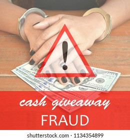 Ready warning design of cash giveaway fraud with cuffed woman and cash money in the background