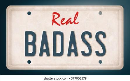 Real badass spelled on license plate, vintage effect