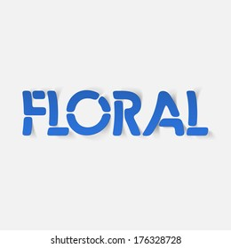 realistic design element: floral. Modern Graphic Illustration