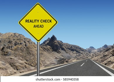 Reality Check Ahead highway sign on mountain road background
