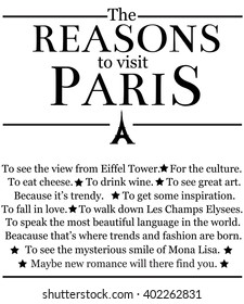 The reasons to visit Paris.