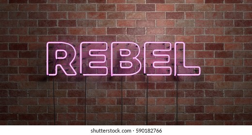 REBEL - fluorescent Neon tube Sign on brickwork - Front view - 3D rendered royalty free stock picture. Can be used for online banner ads and direct mailers.