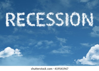 Recession cloud word with a blue sky