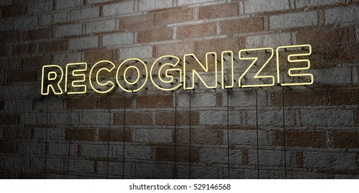 RECOGNIZE - Glowing Neon Sign on stonework wall - 3D rendered royalty free stock illustration.  Can be used for online banner ads and direct mailers.