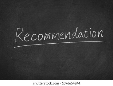 recommendation concept word on a blackboard background