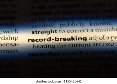 record breaking word in a dictionary. record breaking concept.